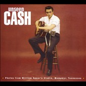 Johnny Cash: Unseen Cash: Photos From William Speer's Studio, Memphis, Tennessee [Digipak]