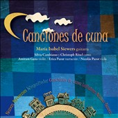 Canciones de Cuna: works by Schumann, Schubert, Faure, Cambiasso et al.  / Maria Isable Siewers, piano