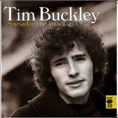 Tim Buckley: Starsailor: The Anthology *