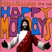 Happy Mondays: Hallelujah It's the Happy Mondays [Bonus DVD]