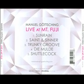 Manuel Göttsching: Live at Mt. Fuji *