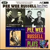 Pee Wee Russell: Four Classic Albums Plus: Jazz At Storyville, Vol. 1/Jazz At Storyville, Vol. 2/Portrait of Pee Wee/Pee Wee Russell Plays