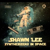 Shawn Lee: Synthesizers in Space [Digipak] *