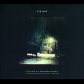 Tin Hat: The Rain Is a Handsome Animal [Digipak] *