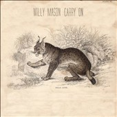 Willy Mason: Carry On [Digipak]