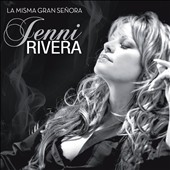 Jenni Rivera: La Misma Gran Se&#241;ora