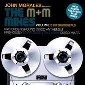 John Morales: M&M Mixes, Vol. 3 [Instrumentals]
