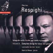 Respighi: Complete Songs Vol 1 / De Lisi, Mees