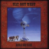 Way Out West (Country): Saddle Sore Blues