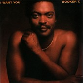 Booker T. Jones: I Want You [5/21]