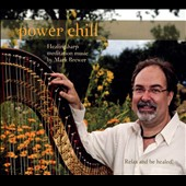 Mark Brewer: Power Chill: Healing Harp Meditation Music