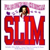 Slim Whitman: I'll Be Home for Christmas
