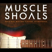 Original Soundtrack: Muscle Shoals [Original Motion Picture Soundtrack] [Digipak]