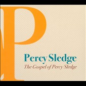 Percy Sledge: The  Gospel of Percy Sledge [Digipak] *
