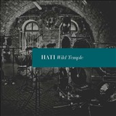 Hati: Wild Temple [Digipak]