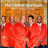 Harvey Watkins, Jr./The Canton Spirituals: Keep Knocking *