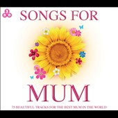 Various Artists: Songs for Mum