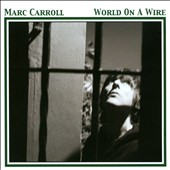 Marc Carroll: World on a Wire