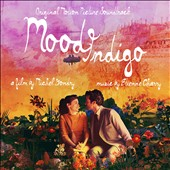 Etienne Charry: Mood Indigo [Original Motion Picture Soundtrack]