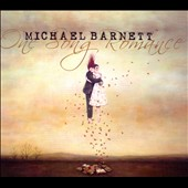 Michael Barnett (Fiddle): One Song Romance [Digipak]
