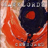 The Hawklords: Censored