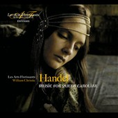 Handel: Music for Queen Caroline / Les Arts Florissants; Christie