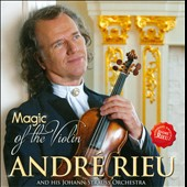 André Rieu: Magic of the Violin *