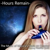 Heather Scott: Hours Remain: Music from Majora's Mask on Ocarina