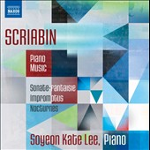 Alexander Scriabin (1872-1915): Piano Music / Soyeon Kate Lee, piano