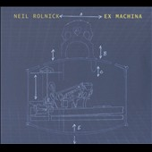 Neil Rolnick (b.1947): Acoustic and electronic music -