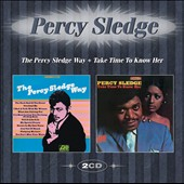 Percy Sledge: The Percy Sledge Way + Take Time to Know Her