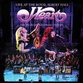 Heart: Live at the Royal Albert Hall With the Royal Philharmonic Orchestra