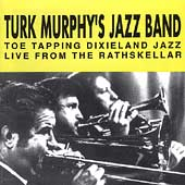 Turk Murphy: Live from the Rathskellar, Vol. 2