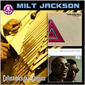 Milt Jackson: The Art of Milt Jackson/Soul Brothers