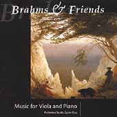 Brahms & Friends - Music for Viola & Piano / Zaslav Duo