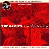 The Gamits: A Small Price to Pay