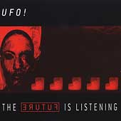 UFO!: The Future Is Listening *