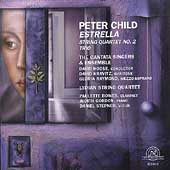 Child: Estrella, String Quartet no 2, Trio / Hoose, et al