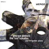 Antheil: The Lost Sonatas / Guy Livingston