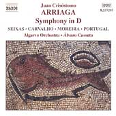 Arriaga: Symphony in D, etc / Cassuto, Algarve Orchestra
