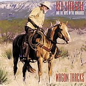 Red Steagall: Wagon Tracks