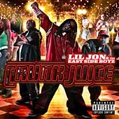 Lil Jon/Lil Jon & the East Side Boyz: Crunk Juice [PA]