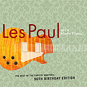 Les Paul & Mary Ford: The Best Of The Capitol Masters: 90th Birthday Edition