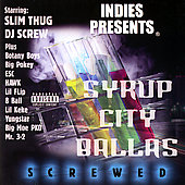 DJ Screw: Syrup City Ballas Screwed [PA]