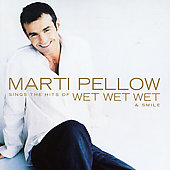 Marti Pellow: Marti Pellow Sings the Hits of Wet Wet Wet & Smile