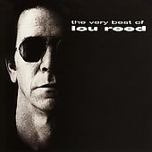 Lou Reed: Very Best of Lou Reed
