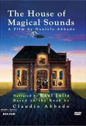 The House of Magical Sounds (A film by Daniele Abbado) [DVD]