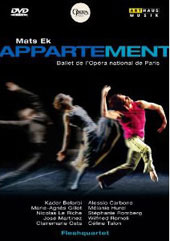 Ek: Appartement / Paris Opera Ballet, Flesh Quartet [DVD]