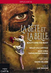 The Beauty and the Beast - music by Haydn, Ligeti, Ravel & Daquin / Takafumi Watanabe, Julie Loria, Kazbek Akhmedyarov. Ballet du Capitole [DVD]