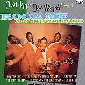 Various Artists: Chart Toppin' Doo Woppin', Vol. 1: Rock Me All Night Long